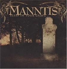MANNTIS - Sleep In Your Grave (Century Media)