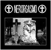 NERORGASMO - Nerorgasmo