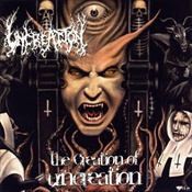 UNCREATION - The Creation Of Uncreation