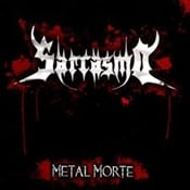 SARCASMO - Metal Morte