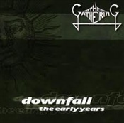 THE GATHERING - Downfall: The Early Years