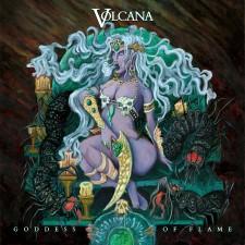 VOLCANA - Goddess Of Flame