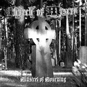 CHURCH OF MISERY - Minstrel Of Mourning