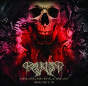 PAGANIZER - Carve: Stillborn Revelations And Revel In Filth