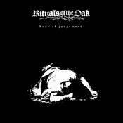 RITUALS OF THE OAK - Hour Of Judgement