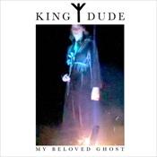 KING DUDE - My Beloved Ghost