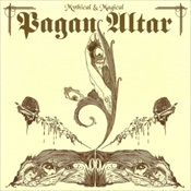 PAGAN ALTAR - Mythical And Magical