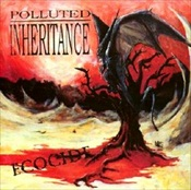 POLLUTED INHERITANCE - Ecocide