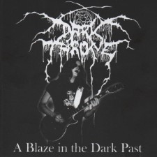 DARKTHRONE - A Blaze In The Dark Past