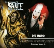 TRANCE - Die Hard / Boulevard Of Broken Dreams