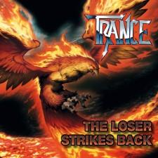 TRANCE - The Loser Strikes Back