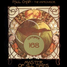 PAUL CHAIN - The Improvisor / Master Of All Times