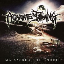 ASSASSINATE THE FOLLOWING - Massacre Of The North