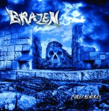BRAZEN - Buried Memories