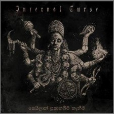 INFERNAL CURSE - The End Upon Us / Ceilanic Exhumations