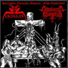ABIGAIL / NOCTURNAL DOMINATION - Sacrilegious Fornication Massacre... Filthy Desekrators!