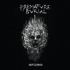 PREMATURE BURIAL - Antihuman