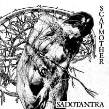 SCATMOTHER - Sadotantra