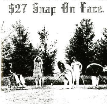 $27 SNAP ON FACE - Heterodyne State Hospital
