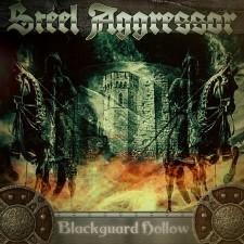 STEEL AGGRESSOR - Blackguard Hollow