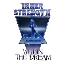INNER STRENGTH - Within The Dream