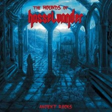 THE HOUNDS OF HASSELVANDER - Ancient Rocks