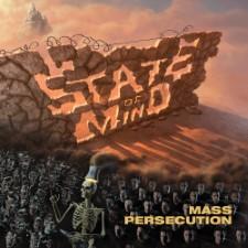 STATE OF MIND - Mass Persecution
