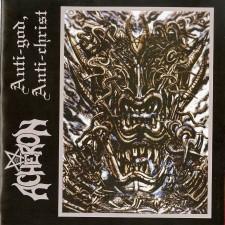 ACHERON - Anti God, Anti Christ