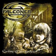 FALCONER - Grime Vs Grandeur
