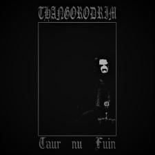 THANGORODRIM - Taur Nu Fuin
