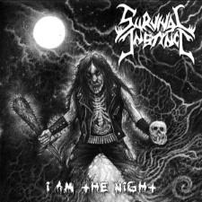 SURVIVAL INSTINCT - I Am The Night