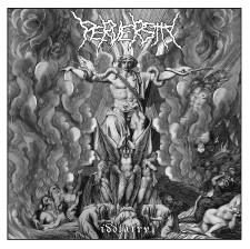 PERVERSITY - Idolatry