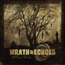 WRATH OF ECHOES - A Fading Bloodline