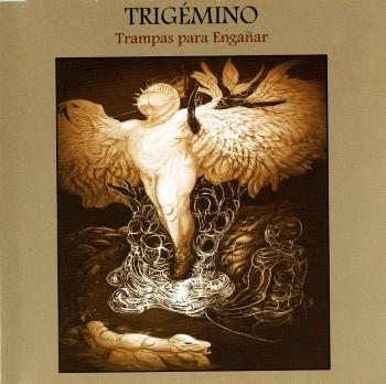 TRIGEMINO - Trampas Para Enganar