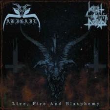 ABIGAIL / VOMIT OF DOOM - Live, Fire And Blasphemy