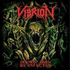 VIBRION - Buenos Aire Reinfected