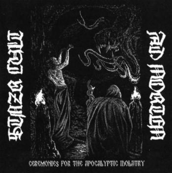 STNZR CULT / AD MORTEM - Ceremonies For The Apocalyptic Idolatry