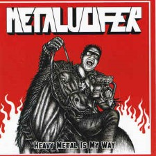 METALUCIFER - Heavy Metal Is My Way