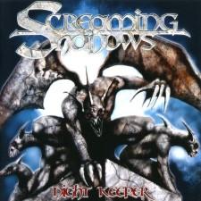 SCREAMING SHADOWS - Night Keeper