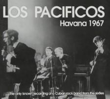 LOS PACIFICOS - Havana 1967