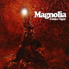 MAGNOLIA - Falska Vagar