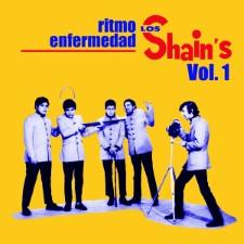 LOS SHAIN'S - Ritmo Enfermedad Vol 1
