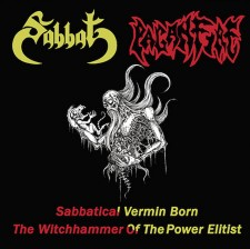 SABBAT / PAGANFIRE - Sabbatical Vermin Born: The Witchhammer Of The Power Elitist