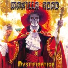 MANILLA ROAD - Mystification (Sentinel Steel)