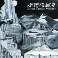 WANDERER OF THE WASTE - Voyage Through Obscurity