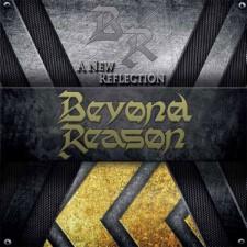 BEYOND REASON - A New Reflection