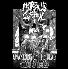 MORBUS GRAVE - Awakening Of The Dead / Throne Of Disgust