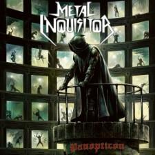 METAL INQUISITOR - Panopticon