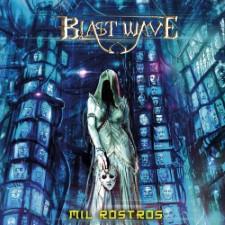 BLAST WAVE - Mil Rostros