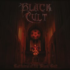 BLACK CULT - Cathedral Of The Black Cult